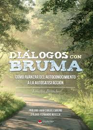 Diálogos con Bruma. Liliana Brando