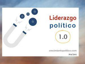 Liderazgo político 1.0 Juan Carlos Cubeiro, Sergio Fernández, Liliana Brando. Ana Sanz. política