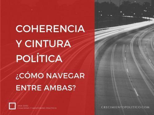 coherencia y cintura política, coaching político, Ana Sanz