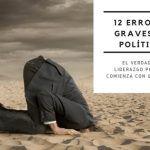 Los 12 peores errores en política que no deberías cometer