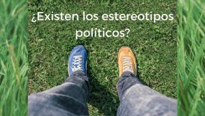 Estereotipos política. Ana Sanz