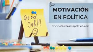 LA MOTIVACIÓN EN POLÍTICA, L
