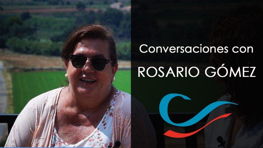Conversaciones con Rosario Gómez