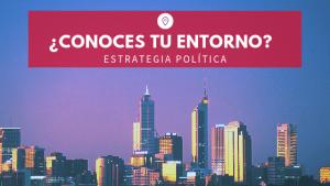 ¿Conoces tu entorno? Coaching político. Ana Sanz