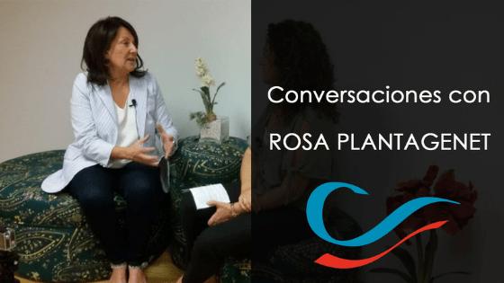 Conversaciones con Rosa Plantagenet, B