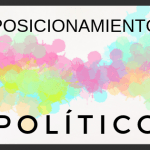Posicionamiento político. Ten las ideas claras, si no otros las tendrán por ti