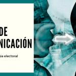 ¿Tienes un plan de comunicación política?