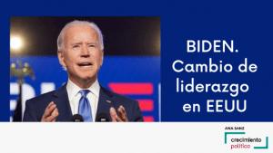 Biden. Cambio de liderazgo en EEUU, Ana Sanz, Crecimiento Político