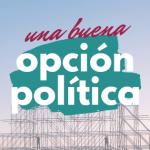 Una buena opción política